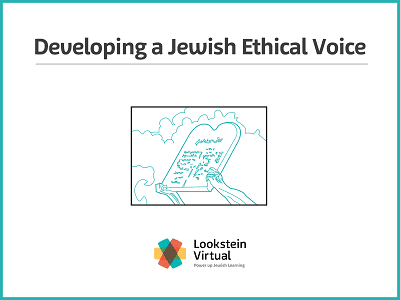 Developing a Jewish Ethical voice